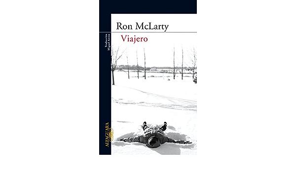 Viajero (LITERATURAS): Amazon.es: MCLARTY, RON: Libros