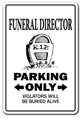 (FUNERAL DIRECTOR Sign parking parlor mortician undertaker Mortuary | Indoor/Outdoor | 12