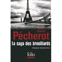 La saga des brouillards (Trilogie parisienne) (Folio Policier t. 744) (French Edition)