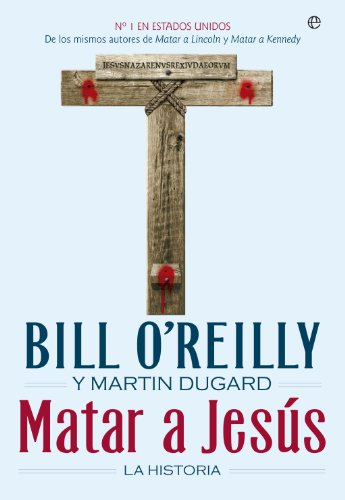Matar a Jesús (Historia) (Spanish Edition)