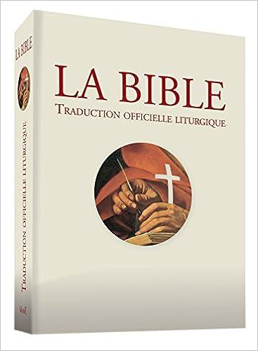 Bible - Traduction Officielle Liturgique - Édition Brochée