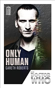 Doctor Who: Only Human: 50th Anniversary Edition by [Roberts, Gareth]