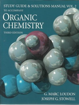 Organic Chemistry: Study Guide and Solutions Manual, Volume 2