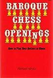 Baroque Chess Openings, Richard Wincor, 0806505036