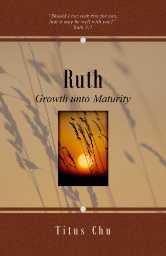 Ruth: Growth unto Maturity
