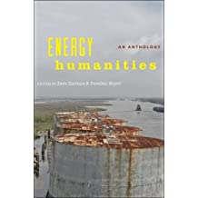 Energy Humanities: An Anthology