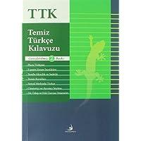 Temiz Türkçe Kılavuzu: TTK