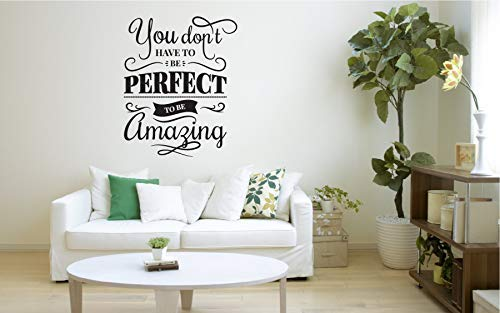 LilithCroft99 You Dont Have to Be Perfect to Be Amazing Wall Decals Quotes Inspirational for Living Room Bedroom Kids Rooms Wall Decor Stickers