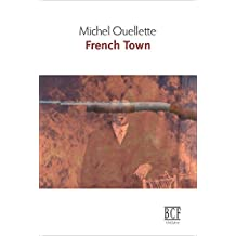 French Town (French Edition)