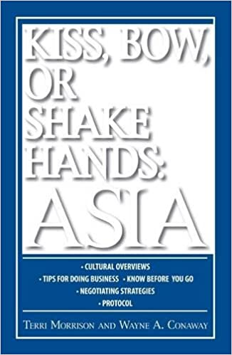 ??UPDATED?? Kiss, Bow, Or Shake Hands: Asia - How To Do Business In 12 Asian Countries. hardware Global cuadros Print Bullis Nuestro horas