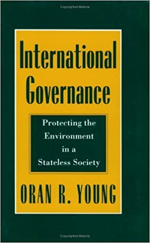 Book International Governance: Protecting the Environment in a Stateless Society (Cornell Studies in Political Economy) by Oran R. Young (1994-07-12)