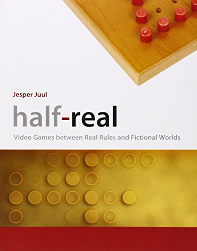 Half-Real: Video Games between Real Rules and Fictional Worlds (The MIT Press)