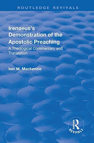 Irenaeus's Demonstration of the Apostolic Preaching: A
