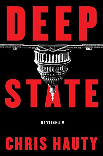 Deep State: A Thriller by [Hauty, Chris]