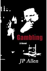 Gambling by JP Allen (2012-05-03) Paperback