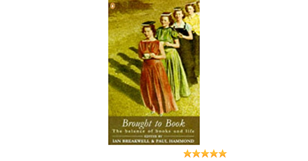 Brought to Book: The Balance of Books and Life: Amazon.es ...