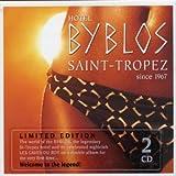 Hotel Byblos: Saint Tropez Since 1967
