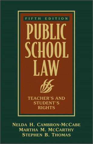 Public School Law: Teacher's and Student's Rights (5th Edition)