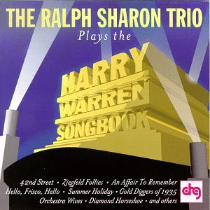 The Ralph Sharon Trio Plays the Harry Warren Songbook