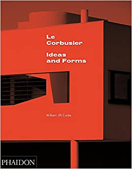 le corbusier ideas y formas spanish edition