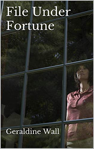 book cover of File Under Fortune