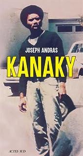 Kanaky : sur les traces d'Alphonse Dianou, Andras, Joseph