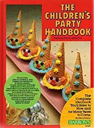 The Children's Party Handbook: Fantasy, Food, and Fun
