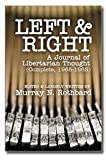 img - for Left and Right: A Journal of Libertarian Thought (Complete, 1965-1968) book / textbook / text book