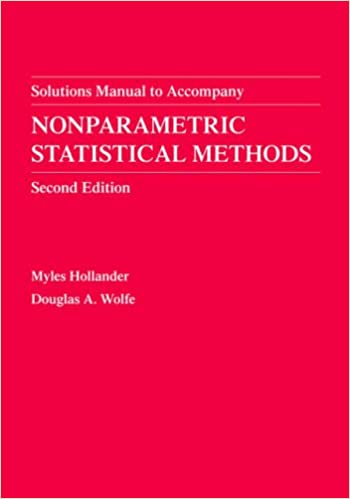Book Nonparametric Statistical Methods: Solution Manual