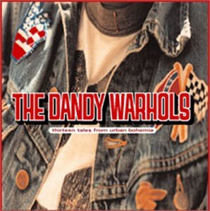 The Dandy Warhols - 100 Hits: Driving Rock, Disc 1 - Zortam Music