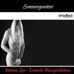 Sommergewitter (Geheime Lust - Erotische Kurzgeschichten)