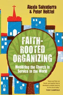 Download Faith-Rooted Organizing( Mobilizing the Church in Service to the World)[FAITH-ROOTED ORGANIZING NEW/E][Paperback] ebook