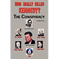 Who Really Killed Kennedy? The Conspiracy