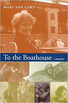 To the Boathouse: A Memoir
