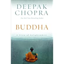 Buddha: A Story of Enlightenment (Enlightenment Collection Book 1)