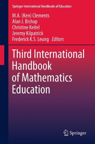 Third International Handbook of Mathematics Education (Springer International Handbooks of Education)