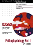 Underground Clinical Vignettes: Pathophysiology, Volume 1: Classic Clinical Cases for USMLE Step 1 Review
