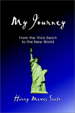 My Journey: From the Third Reich to the New - And Jews Hamburg Germans Of
