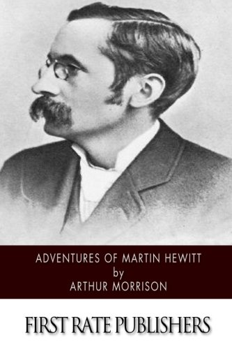 Read Online Adventures of Martin Hewitt PDF