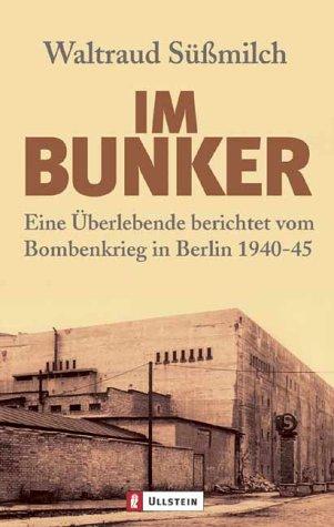 im-bunker-eine-berlebende-berichtet-vom-bombenkrieg-in-berlin-1940-45