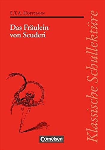 Klassische Schullektüre, Das Fräulein von Scuderi