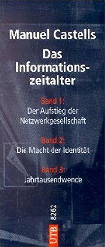 das-informationszeitalter-wirtschaft-gesellschaft-kultur-bd-i-iii-utb-l-large-format-uni-taschenbcher