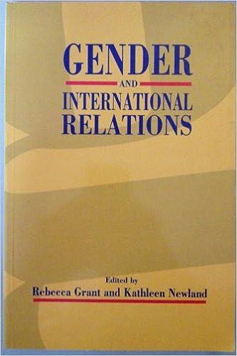 Gender and International Relations: Rebecca Grant, Kathleen