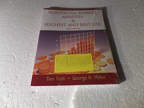 Residential Market Analysis & Highest And Best Use - Third Edition