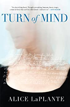 Turn of Mind by [LaPlante, Alice]