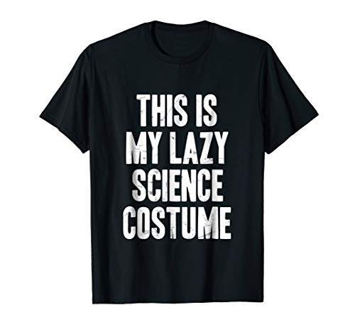 This is my lazy science costume Halloween gift t shirts