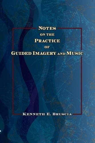 Read Online Notes on the Practice of Guided Imagery and Music pdf epub