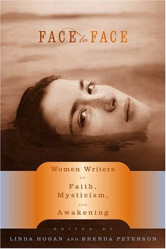 Face to Face: Women Writers on Faith, Mysticism, and Awakening ebook
