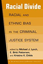 Racial Divide: Racial and Ethnic Biases in the Criminal Justice System