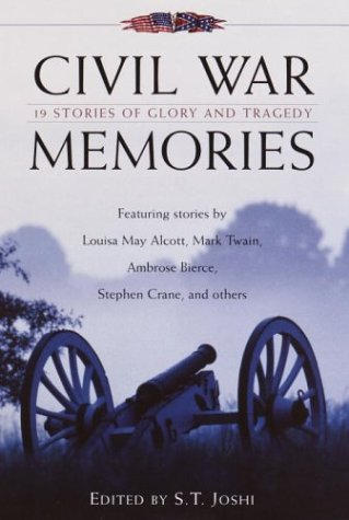 Read Online Civil War Memories: Nineteen Stories of Glory and Tragedy PDF